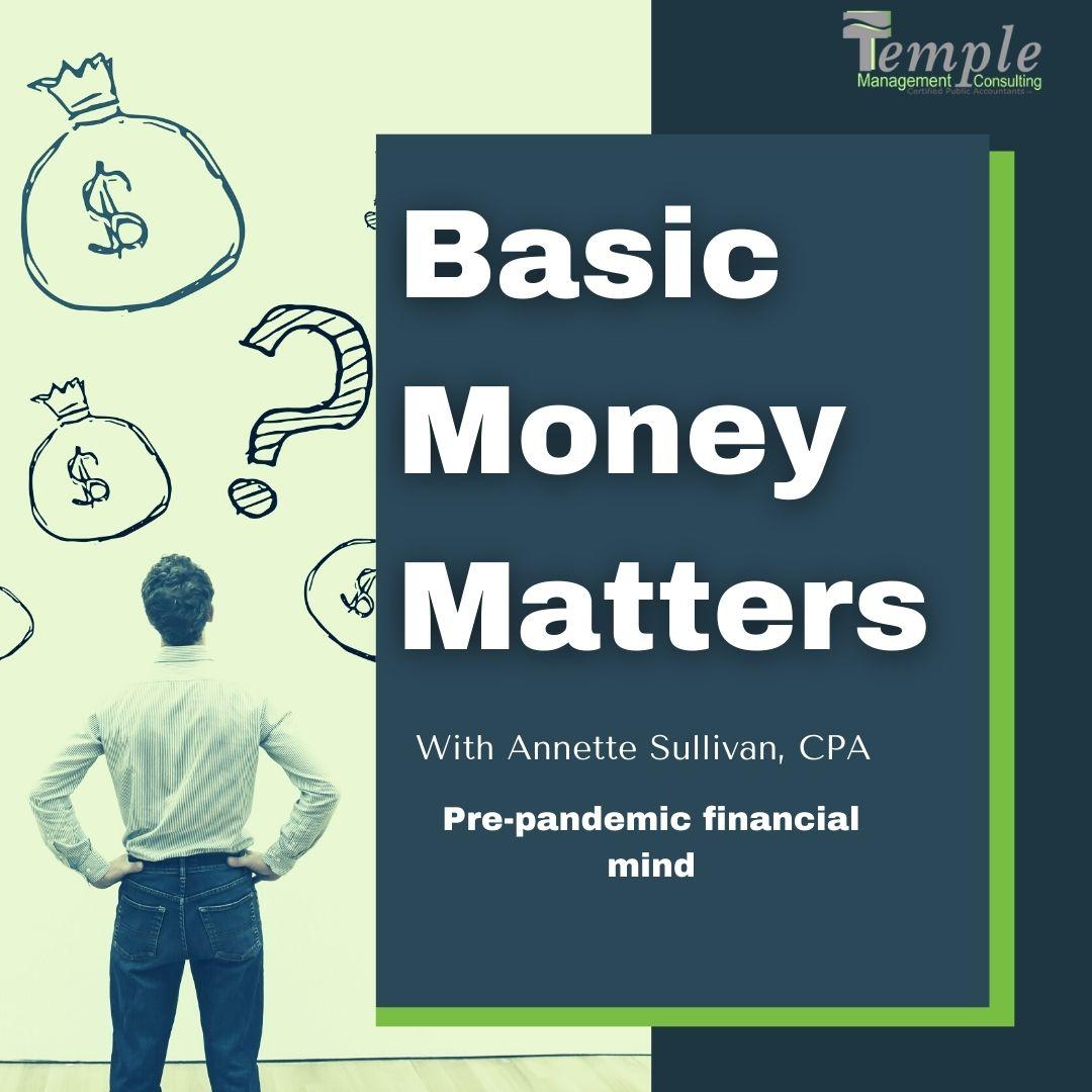 Pre-pandemic financial mind