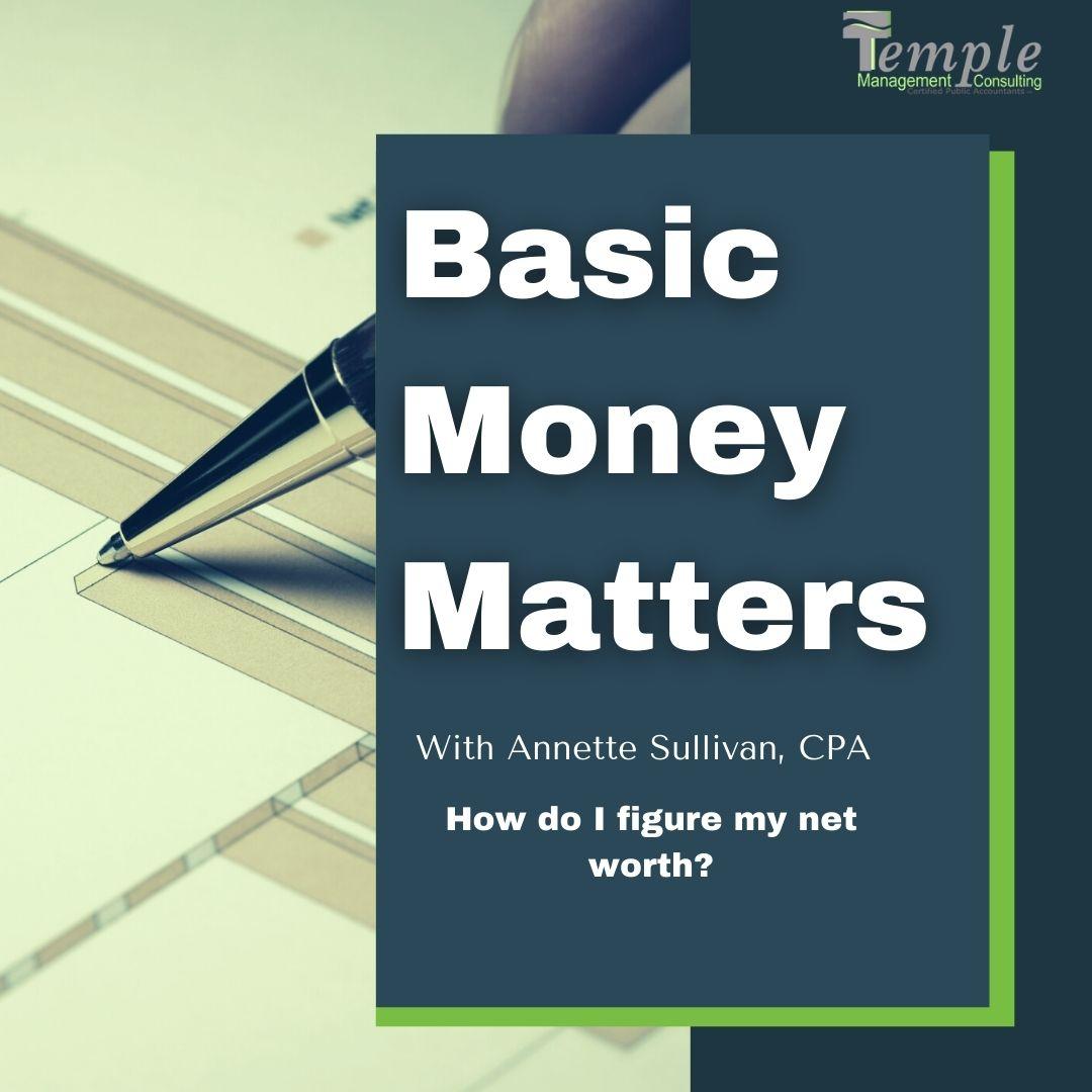 How do I figure my net worth?