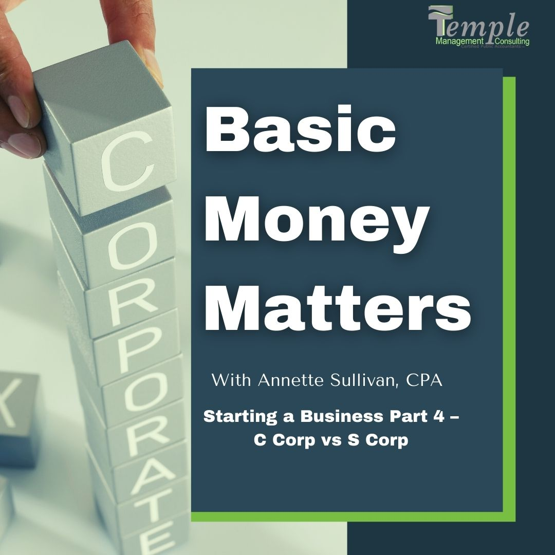 Starting a Business Part 4 – C Corp vs S Corp