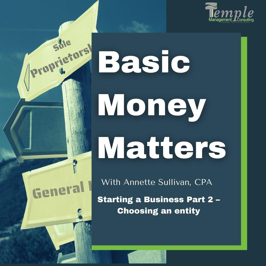 Starting a Business Part 2 – Choosing an entity