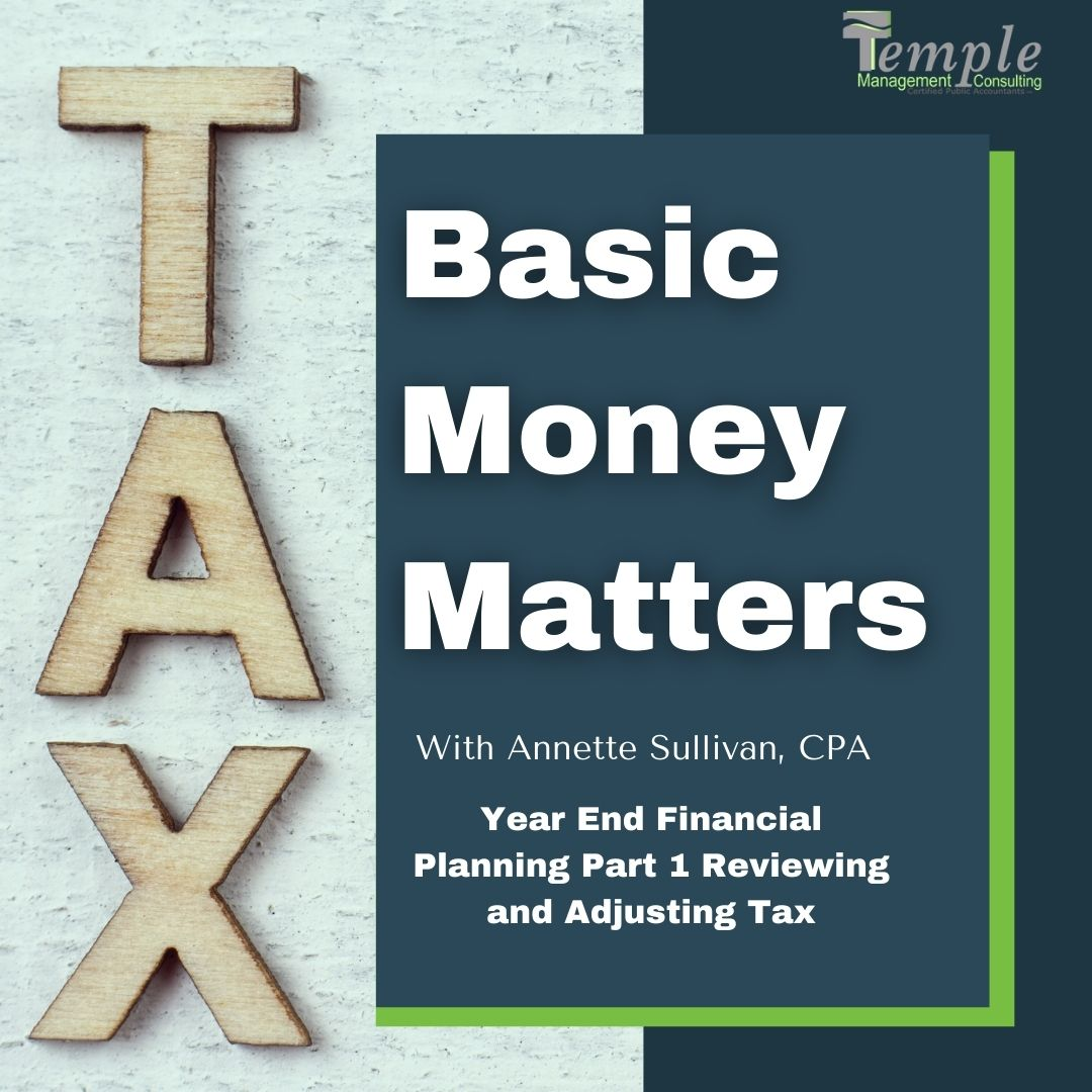 Year End Financial Planning Part 1 Reviewing and Adjusting Tax