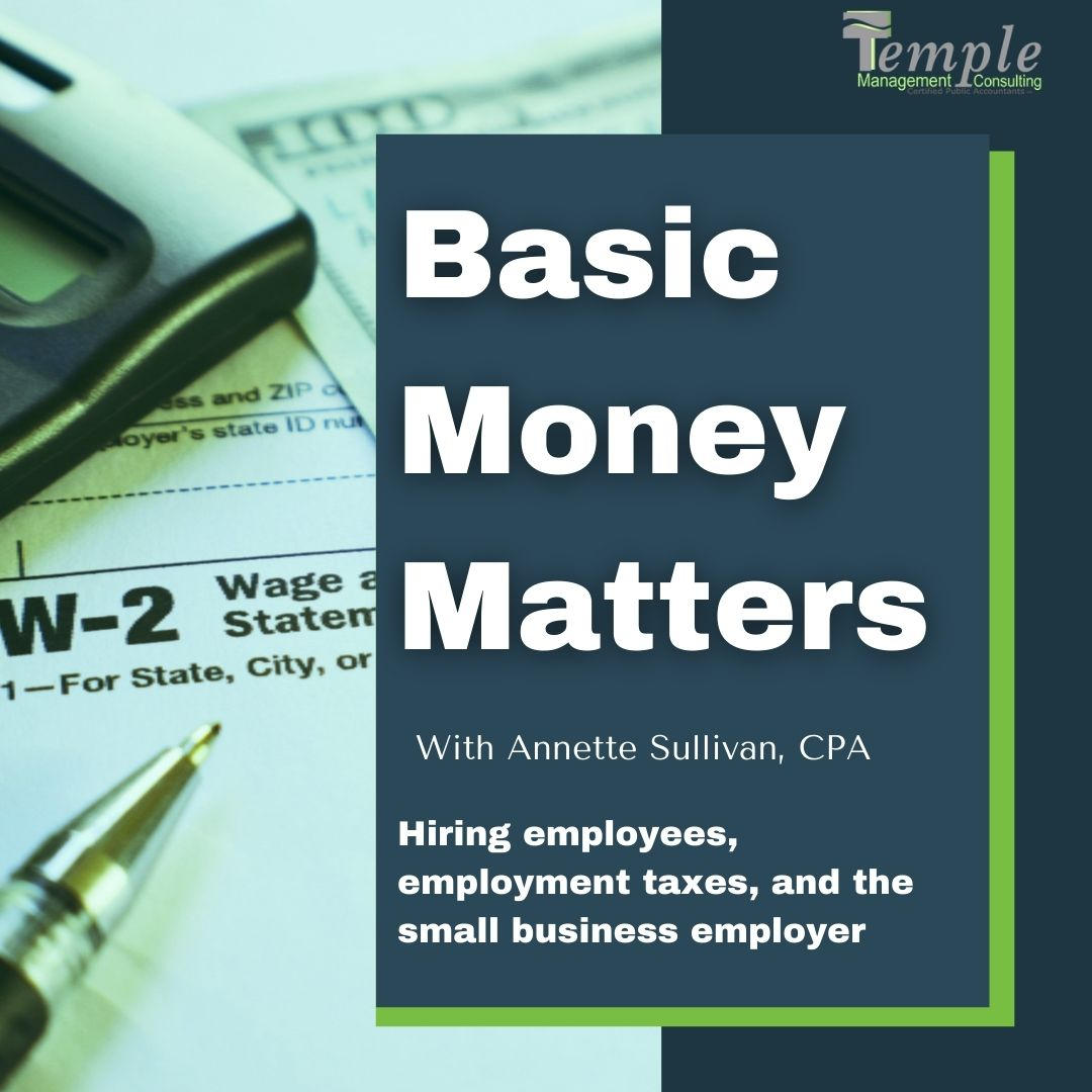 Hiring employees, employment taxes and the small business employer