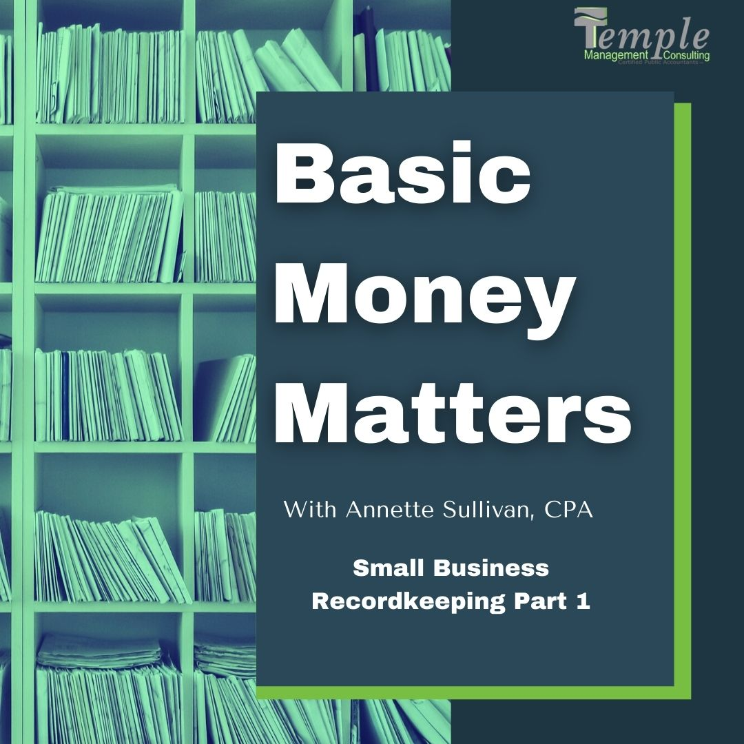 Small Business Recordkeeping Part 1